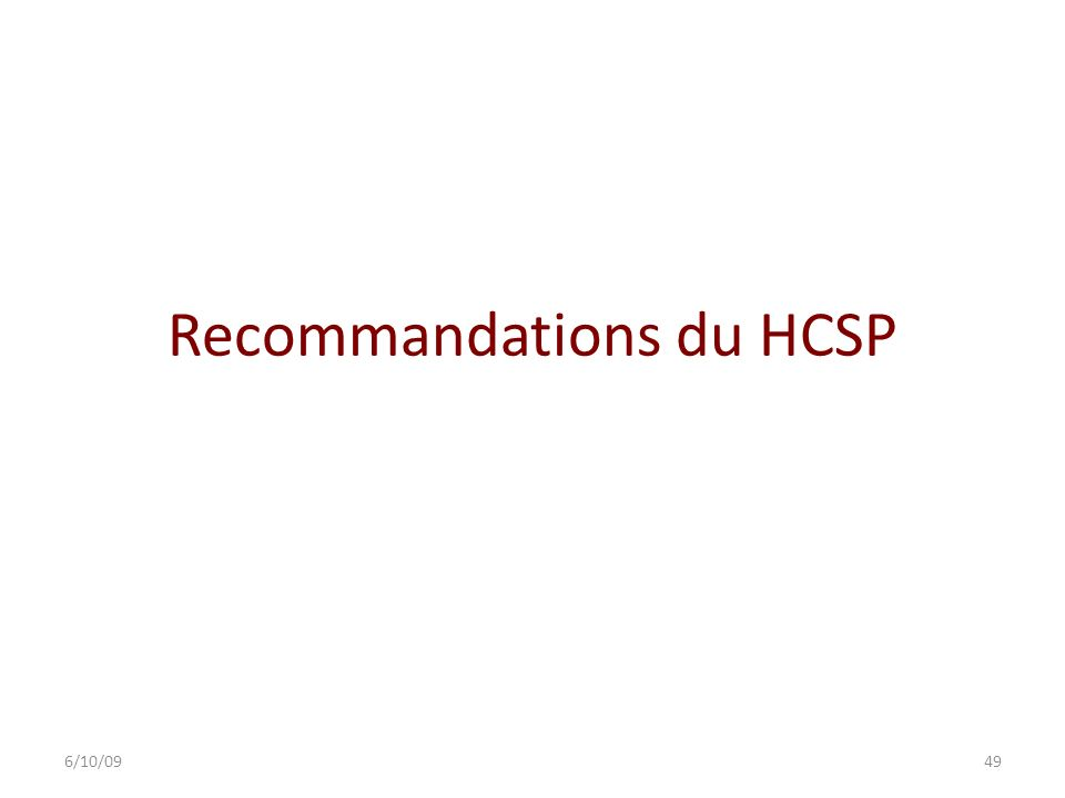 Recommandations du HCSP 6/10/0949