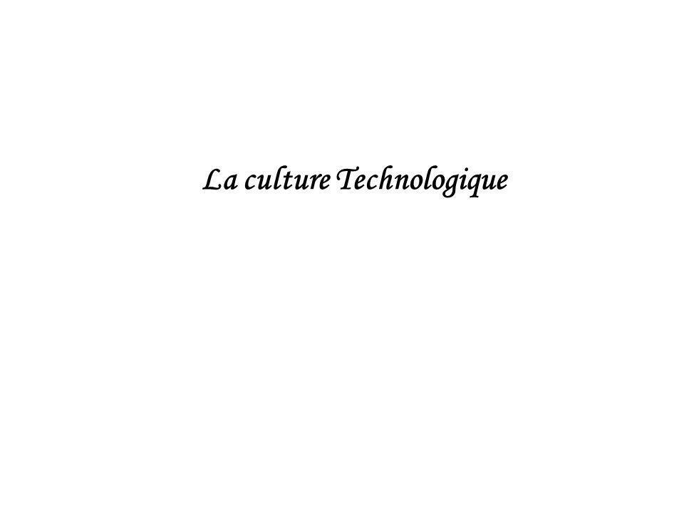 La culture Technologique