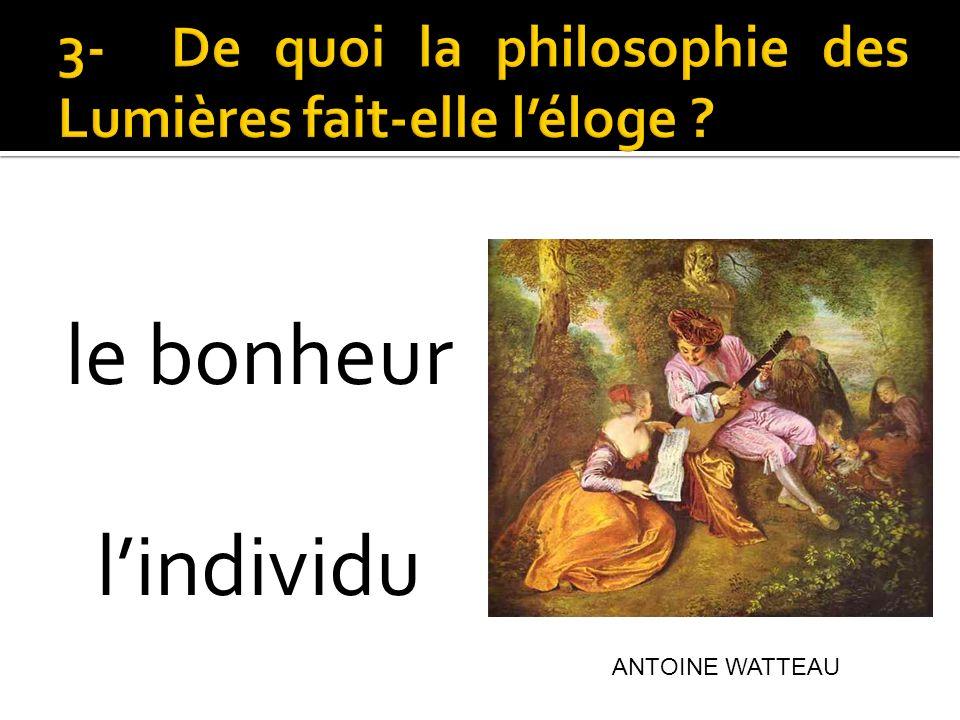 le bonheur lindividu ANTOINE WATTEAU