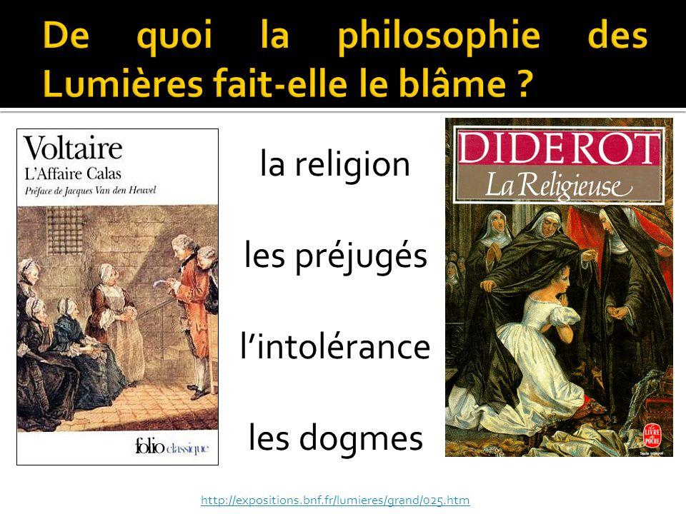 la religion les préjugés lintolérance les dogmes http://expositions.bnf.fr/lumieres/grand/025.htm