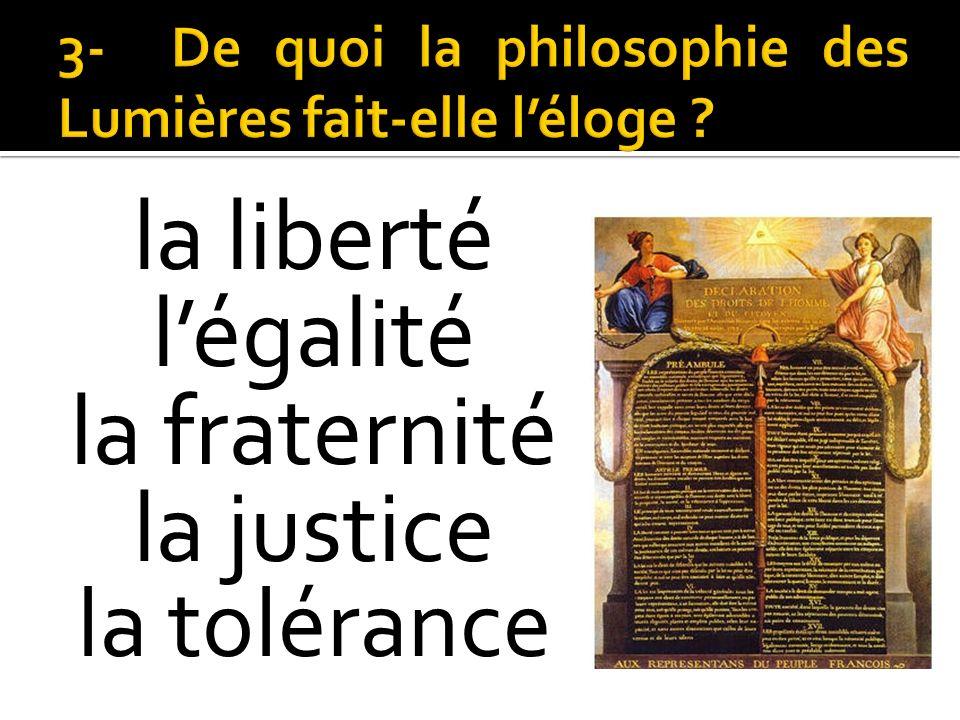 la liberté légalité la fraternité la justice la tolérance