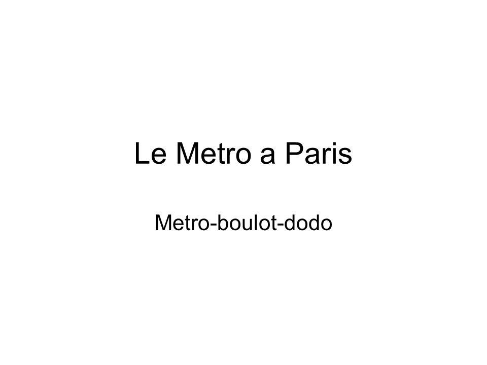 Le Metro a Paris Metro-boulot-dodo