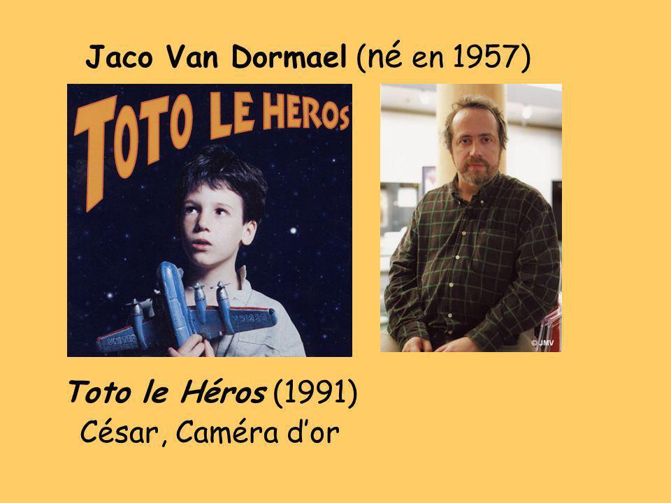 Jaco Van Dormael ( né en 1957) Toto le Héros (1991) César, Caméra dor
