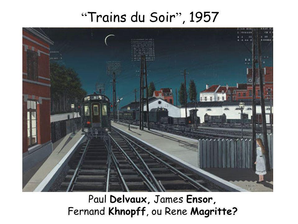 Trains du Soir, 1957