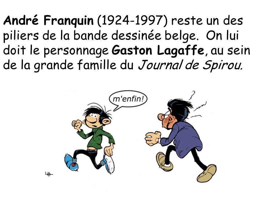 André Franquin (1924-1997) reste un des piliers de la bande dessinée belge. On lui doit le personnage Gaston Lagaffe, au sein de la grande famille du