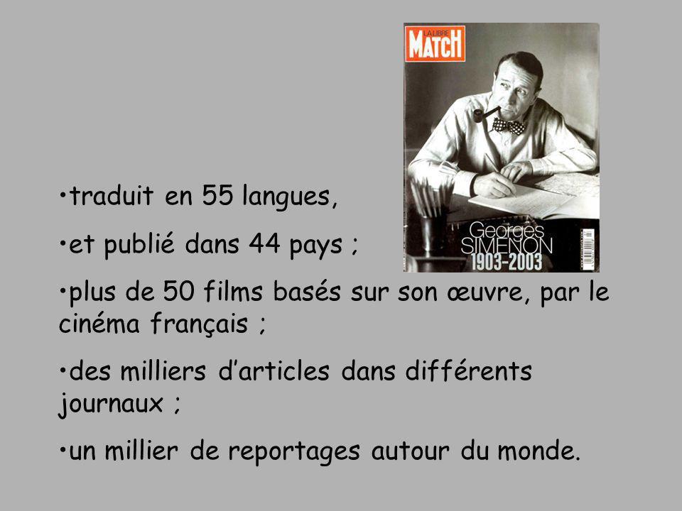 traduit en 55 langues, et publié dans 44 pays ; plus de 50 films basés sur son œuvre, par le cinéma français ; des milliers darticles dans différents