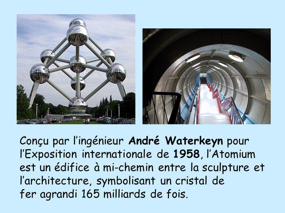 Conçu par lingénieur André Waterkeyn pour lExposition internationale de 1958, lAtomium est un édifice à mi-chemin entre la sculpture et larchitecture,