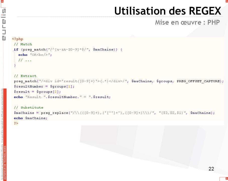 22 Utilisation des REGEX Mise en œuvre : PHP