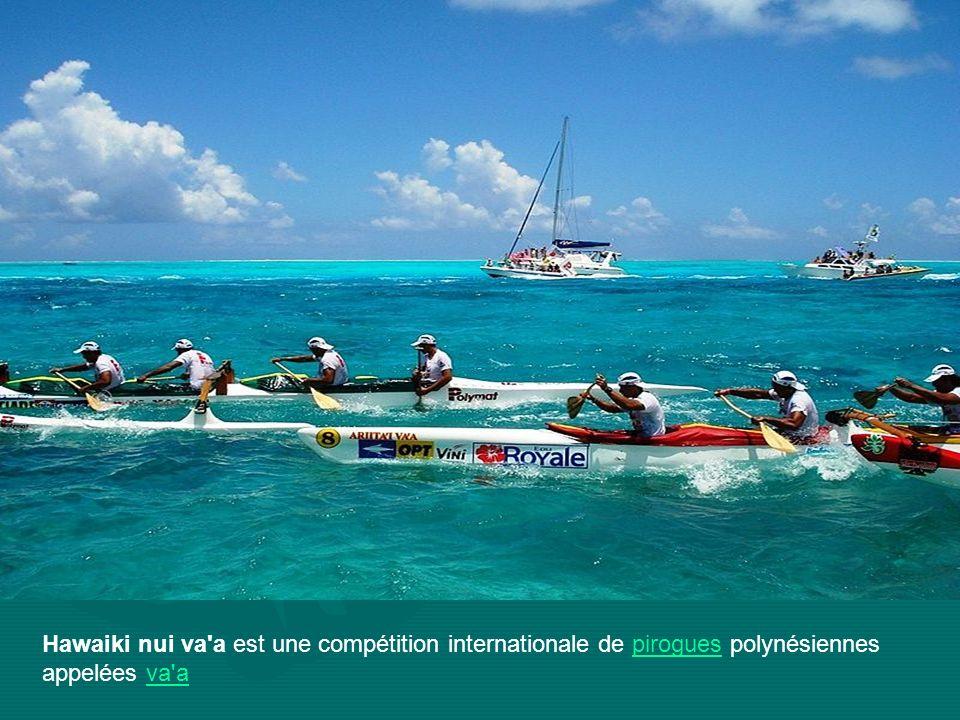 Hawaiki nui va a est une compétition internationale de pirogues polynésiennes appelées va apiroguesva a