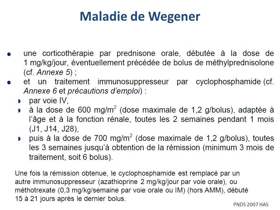 Une fois la rémission obtenue, le cyclophosphamide est remplacé par un autre immunosuppresseur (azathioprine 2 mg/kg/jour par voie orale), ou méthotre