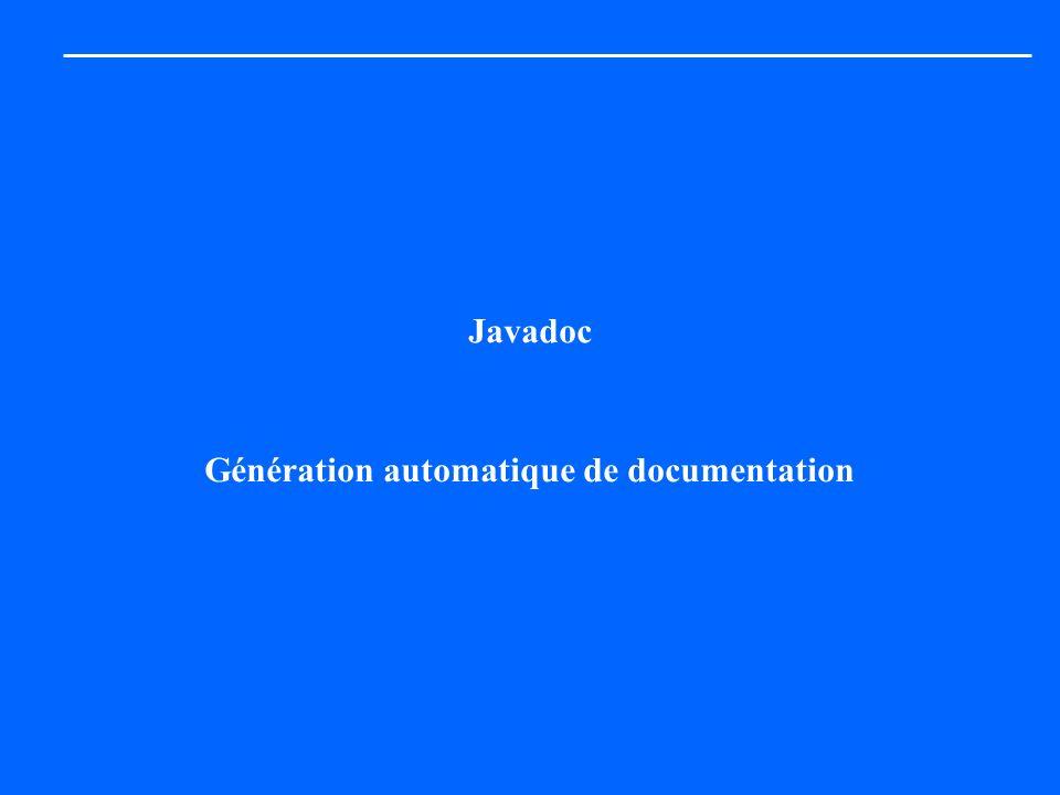 Javadoc Génération automatique de documentation