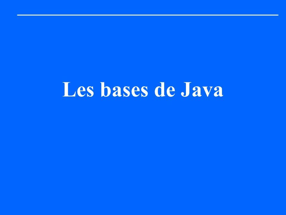 Les bases de Java