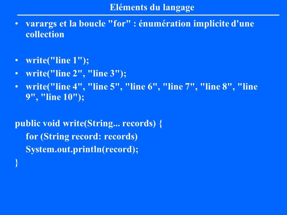 Eléments du langage varargs et la boucle