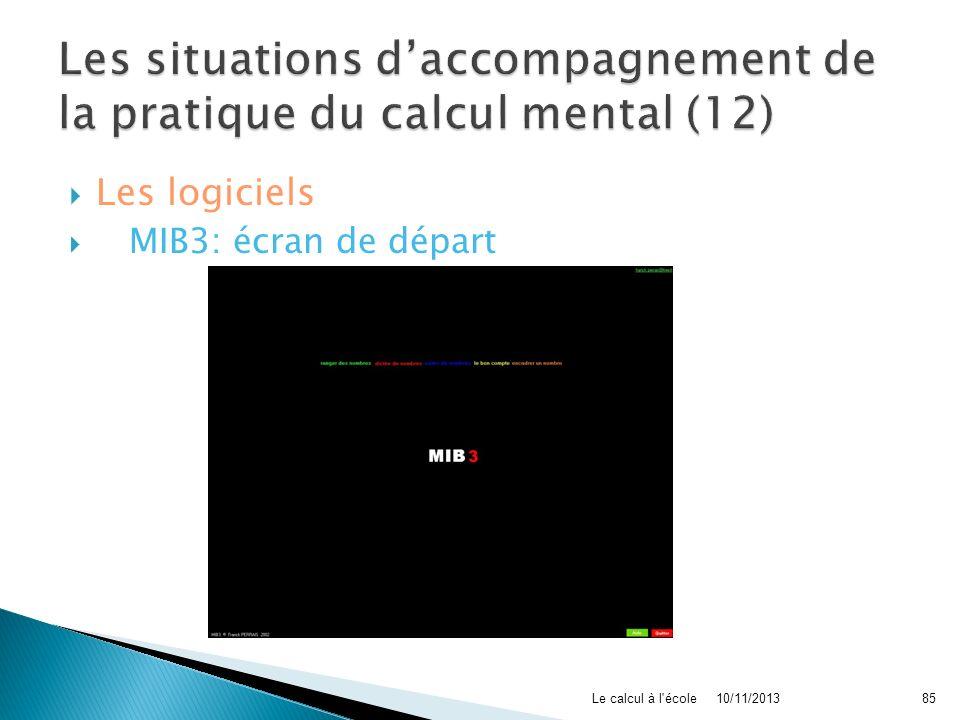 Les logiciels MIB3: écran de départ 10/11/2013Le calcul à l'école85