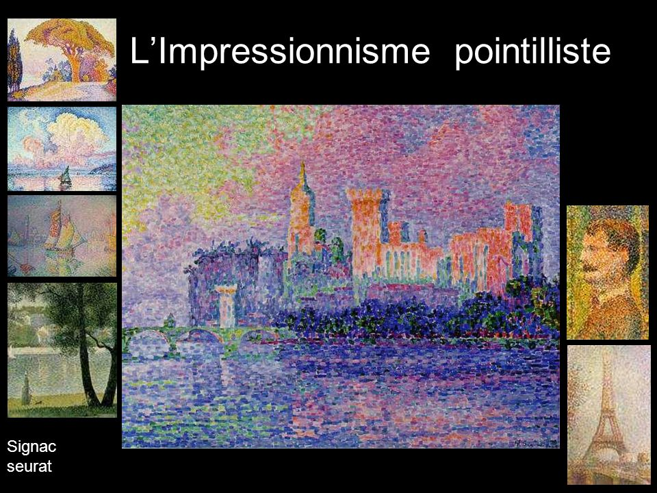 LImpressionnisme pointilliste Signac seurat
