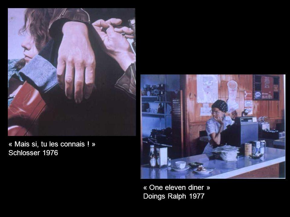 « Mais si, tu les connais ! » Schlosser 1976 « One eleven diner » Doings Ralph 1977