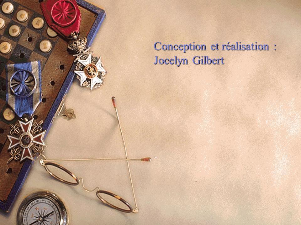 Conception et réalisation : Jocelyn Gilbert