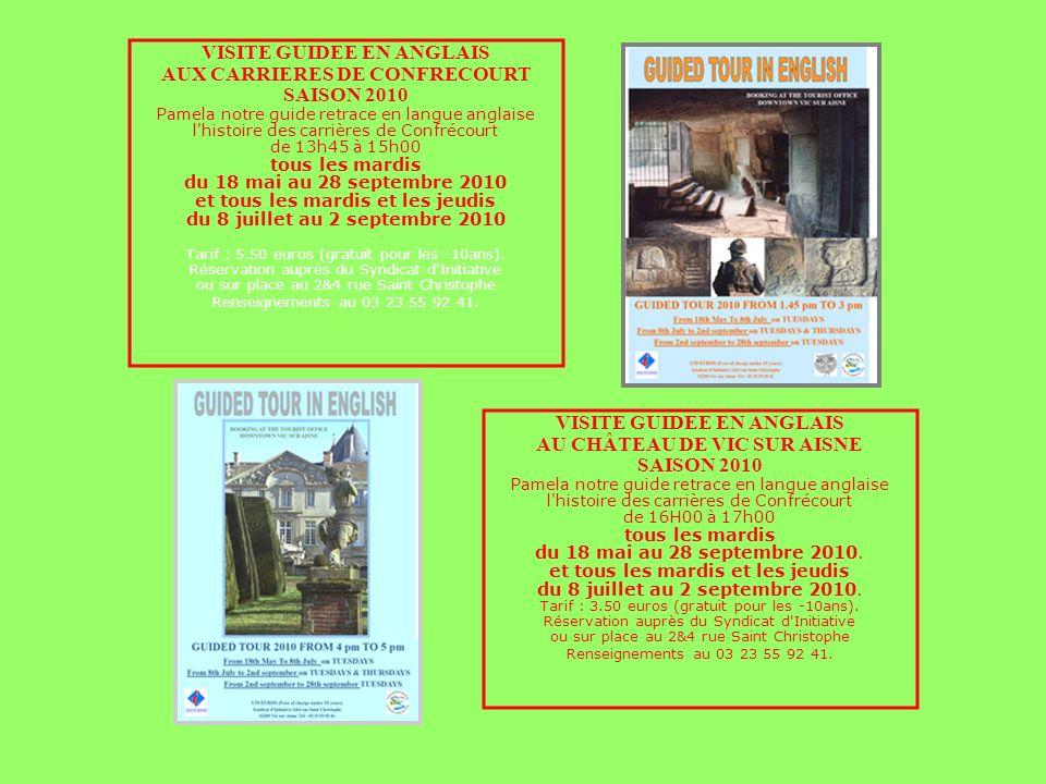 VISITE GUIDEE EN ANGLAIS AUX CARRIERES DE CONFRECOURT SAISON 2010 Pamela notre guide retrace en langue anglaise l'histoire des carrières de Confrécour