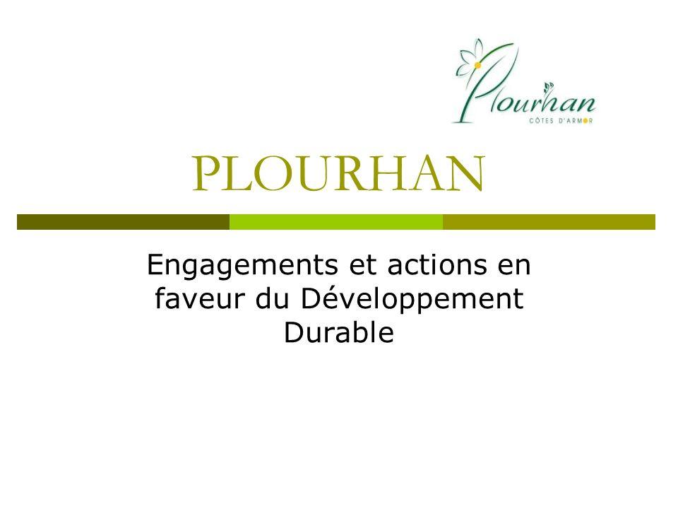 PLOURHAN Engagements et actions en faveur du Développement Durable