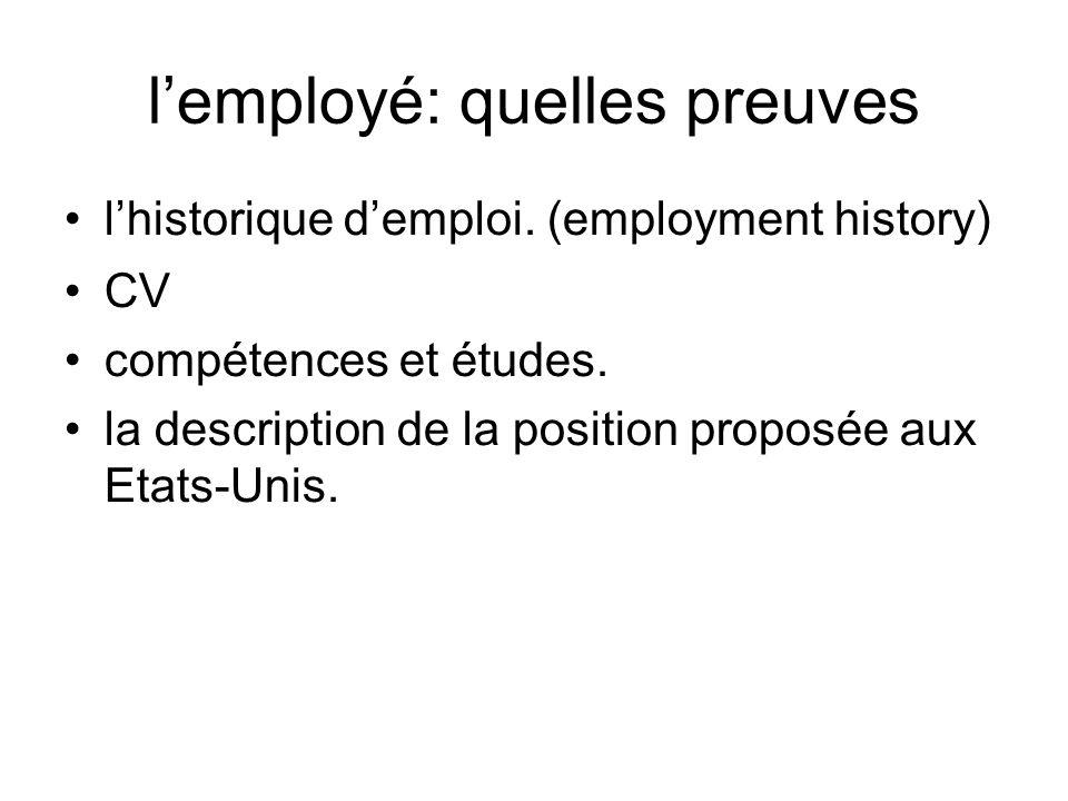 lemployé: quelles preuves lhistorique demploi. (employment history) CV compétences et études.
