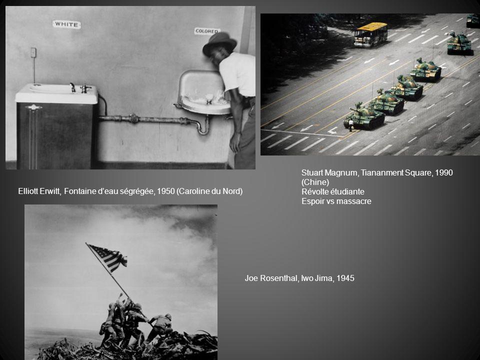 Elliott Erwitt, Fontaine deau ségrégée, 1950 (Caroline du Nord) Stuart Magnum, Tiananment Square, 1990 (Chine) Révolte étudiante Espoir vs massacre Jo