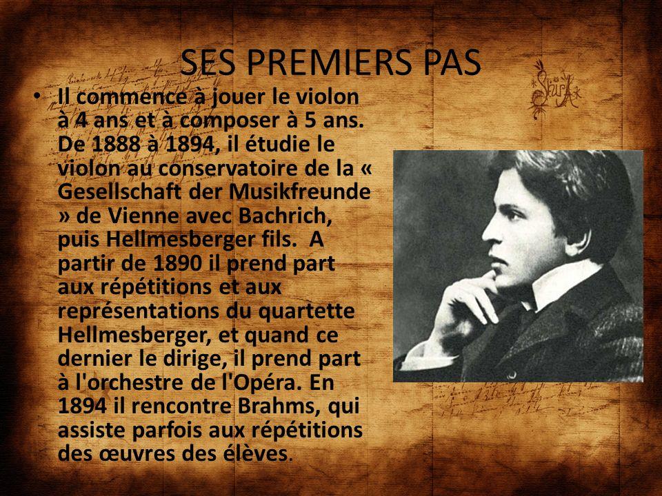 SES PREMIERS PAS Il commence à jouer le violon à 4 ans et à composer à 5 ans. De 1888 à 1894, il étudie le violon au conservatoire de la « Gesellschaf