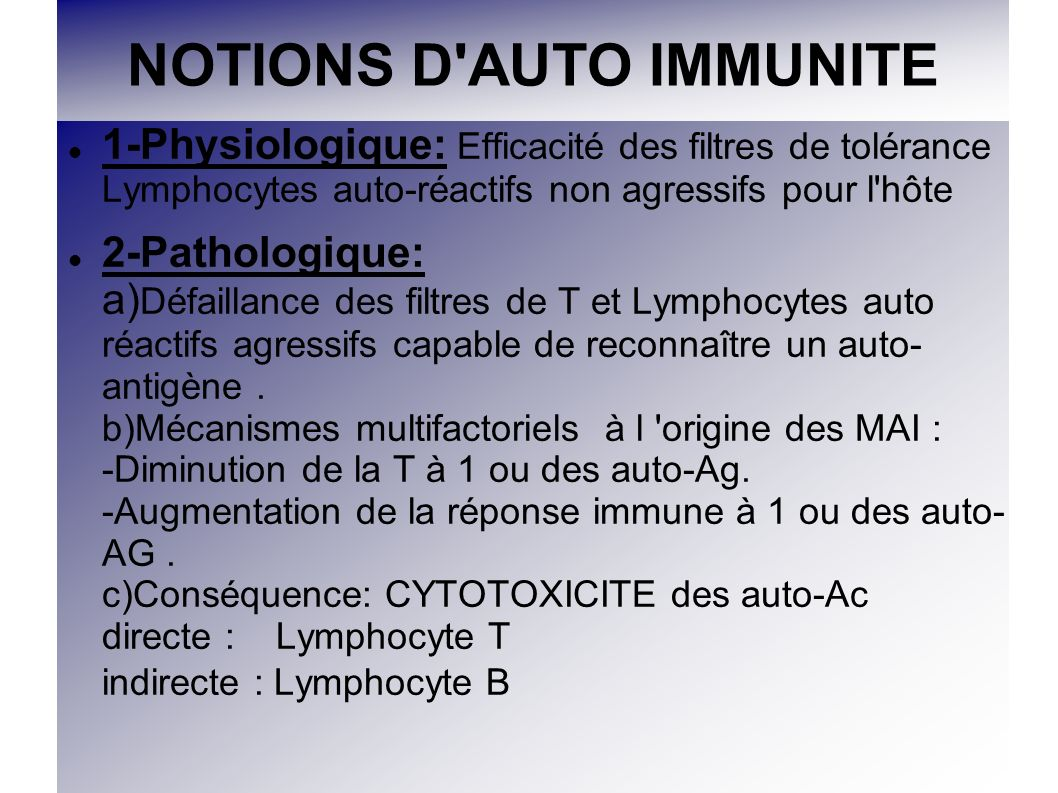 Bilan d auto-immunité F Rhumatoïdes LWR IgM:( MAIS et RIC) PR>SGJ>LED>SS> RhumatismePsoriasique Anti-corps anti-CCP AAN=Anti-corps anti- nucléaires par IFI MAIS Anti-corps anti- centromères Sclérodermie de type CREST ANCA=Anti-corps anti-cytoplasme des PN neutrophiles Vascularites: 2 types -anti PR3/ C-ANCA Wegener - anti MPO/ P-ANCA Micropolyangéites Churg et Strauss P.A.N ANCA atypiques X -ANCA