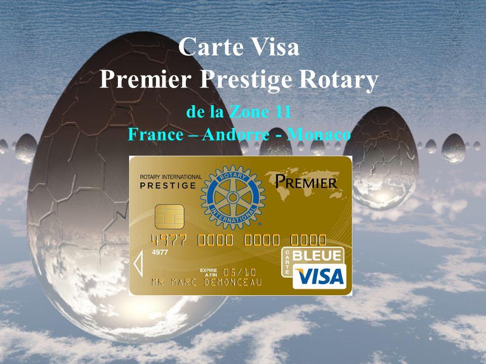 Carte Visa Premier Prestige Rotary - La carte ne sera pas proposée en agence bancaire - Mais elle le sera exclusivement au sein du Rotary