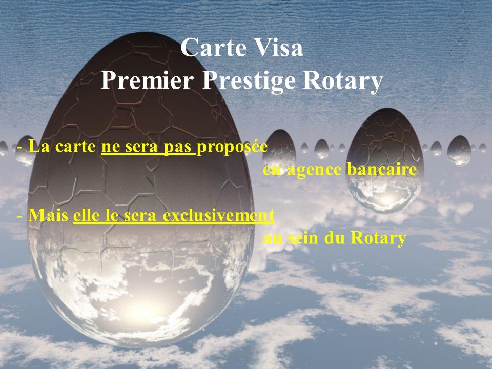 Cible - La carte est exclusivement réservée : aux 34 000 rotariens et à leur conjoint (estimés à 20 000) de France, Andorre et Monaco Prix cotisation annuelle - 130 pour les rotariens - 60 pour le conjoint (ou la 2ème carte souscrite) Distribution - La souscription de la carte se fera via les canaux du Rotary : 1.