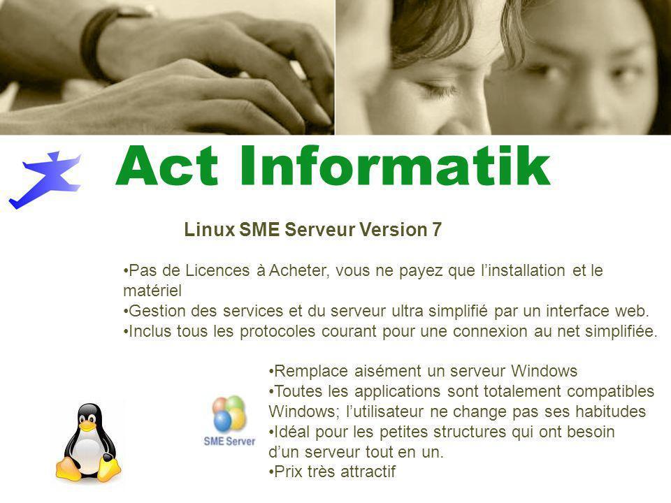Pas de Licences à Acheter, vous ne payez que linstallation et le matériel Gestion des services et du serveur ultra simplifié par un interface web.