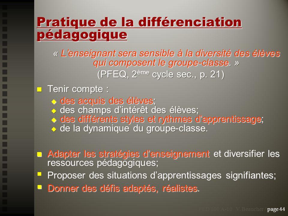 Pratique de la différenciation pédagogique « Lenseignant sera sensible à la diversité des élèves qui composent le groupe-classe. » (PFEQ, 2 ème cycle