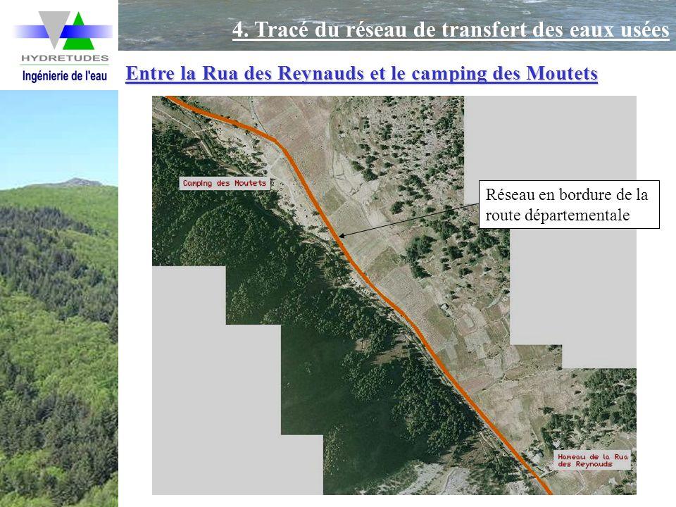Entre la Rua des Reynauds et le camping des Moutets Réseau en bordure de la route départementale 4. Tracé du réseau de transfert des eaux usées