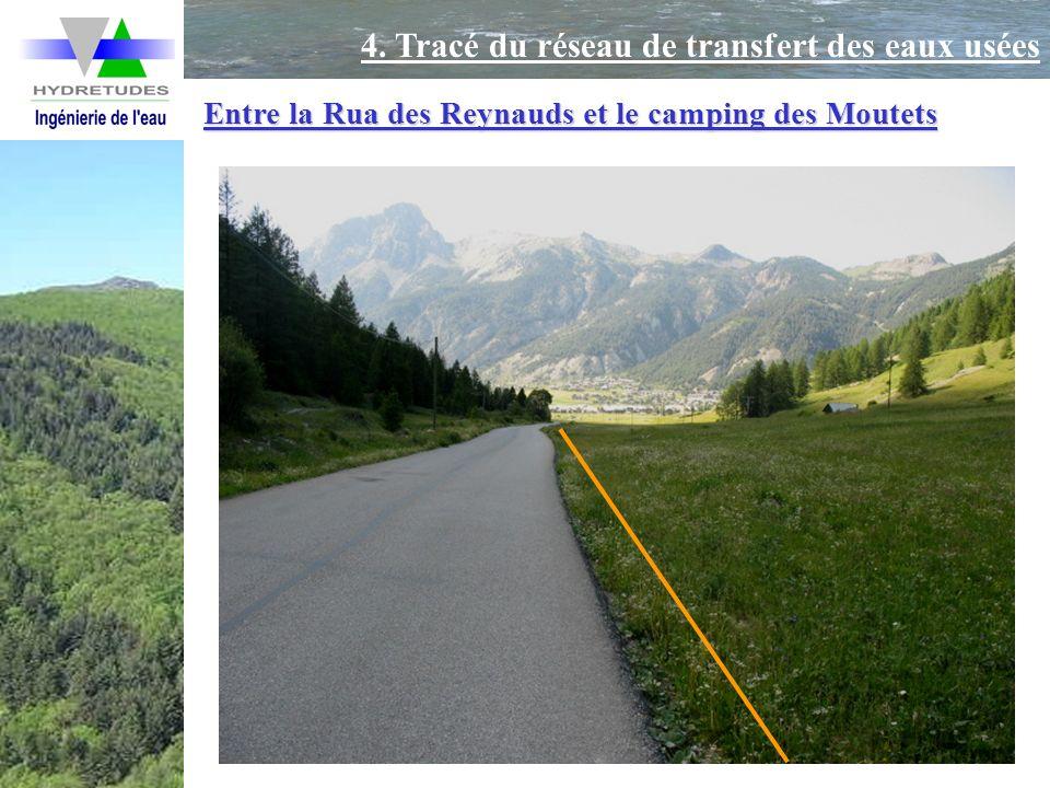 Entre la Rua des Reynauds et le camping des Moutets 4. Tracé du réseau de transfert des eaux usées