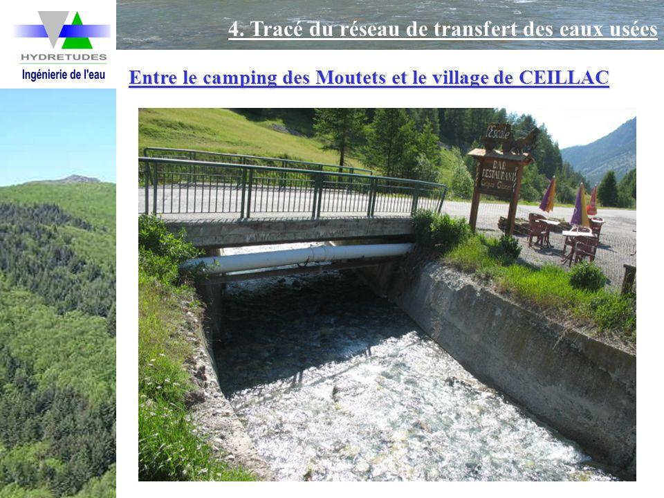 Entre le camping des Moutets et le village de CEILLAC 4. Tracé du réseau de transfert des eaux usées
