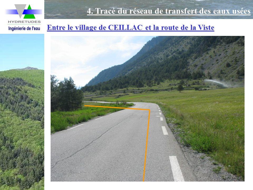 Entre le village de CEILLAC et la route de la Viste 4. Tracé du réseau de transfert des eaux usées