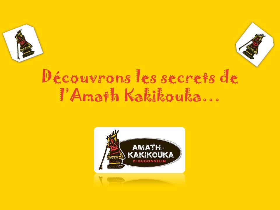 Découvrons les secrets de lAmath Kakikouka…