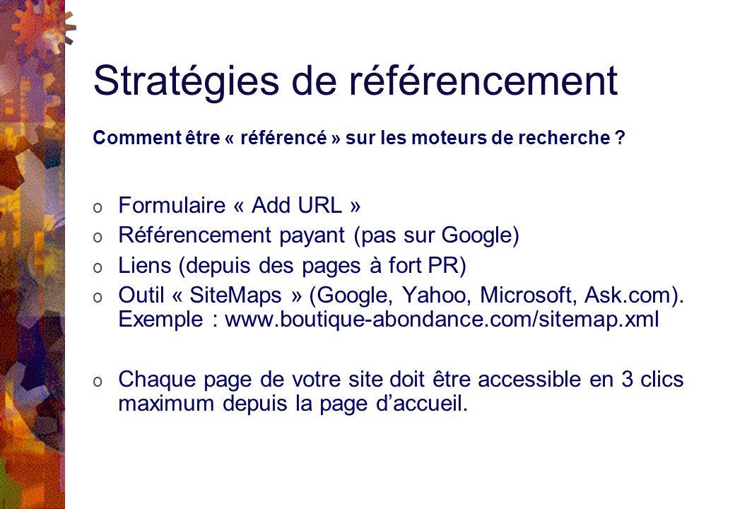 Stratégies de référencement Comment être « référencé » sur les moteurs de recherche .