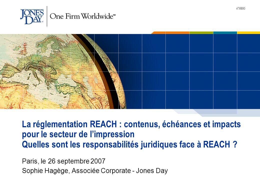 476880 La réglementation REACH : contenus, échéances et impacts pour le secteur de limpression Quelles sont les responsabilités juridiques face à REAC