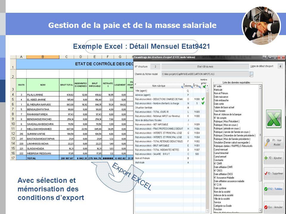 Exemple Excel : Détail Mensuel Etat9421 Export EXCEL Avec sélection et mémorisation des conditions dexport