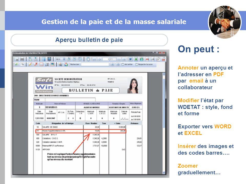 Aperçu bulletin de paie Gestion de la paie et de la masse salariale On peut : Annoter un aperçu et ladresser en PDF par email à un collaborateur Modif