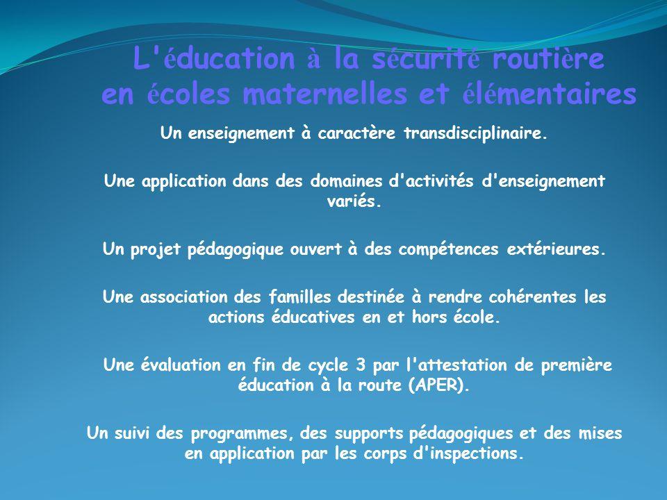 Un enseignement à caractère transdisciplinaire.