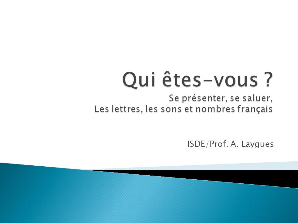 ISDE/Prof. A. Laygues
