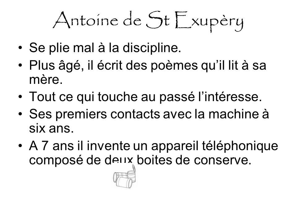 Antoine de St Exupèry Dessine avions et rêve De succès futurs.