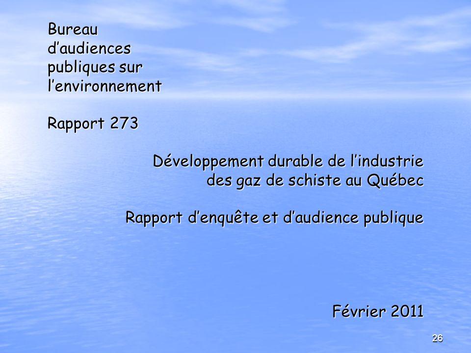 Bureaudaudiences publiques sur lenvironnement Rapport 273 Développement durable de lindustrie des gaz de schiste au Québec Rapport denquête et daudien