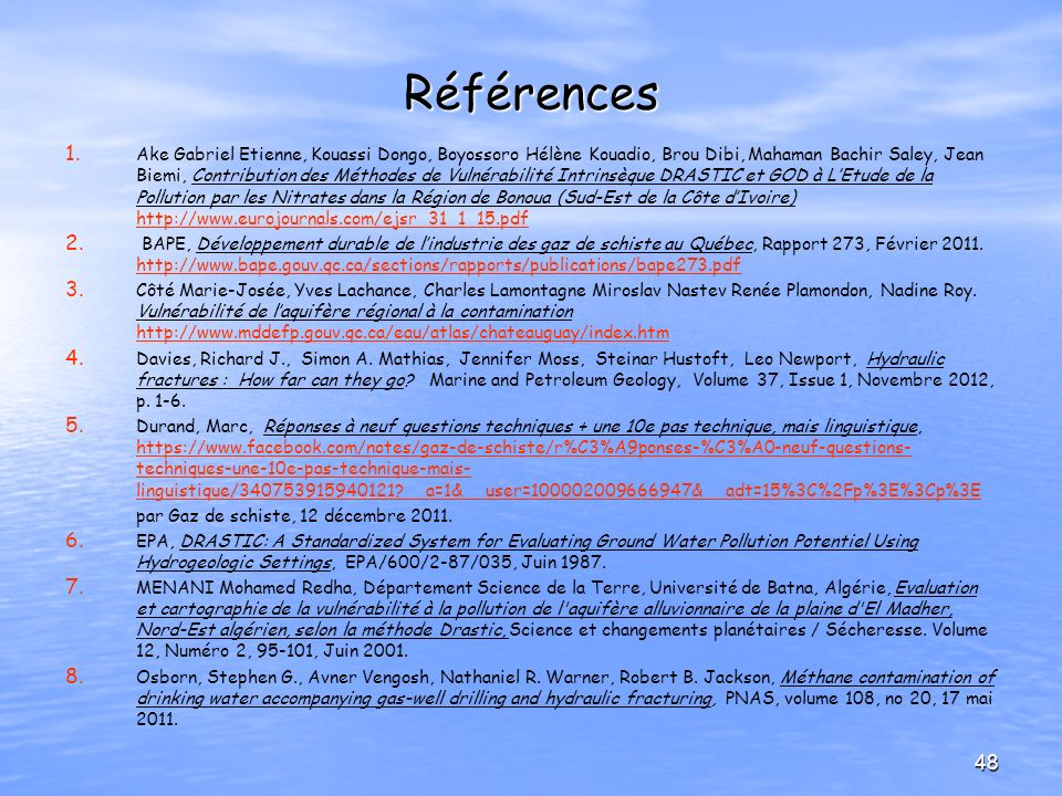 Références 1. 1. Ake Gabriel Etienne, Kouassi Dongo, Boyossoro Hélène Kouadio, Brou Dibi, Mahaman Bachir Saley, Jean Biemi, Contribution des Méthodes