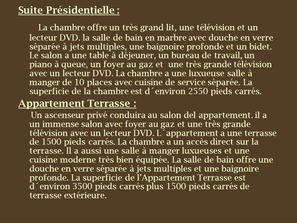 Suite Présidentielle : La chambre offre un très grand lit, une télévision et un lecteur DVD.