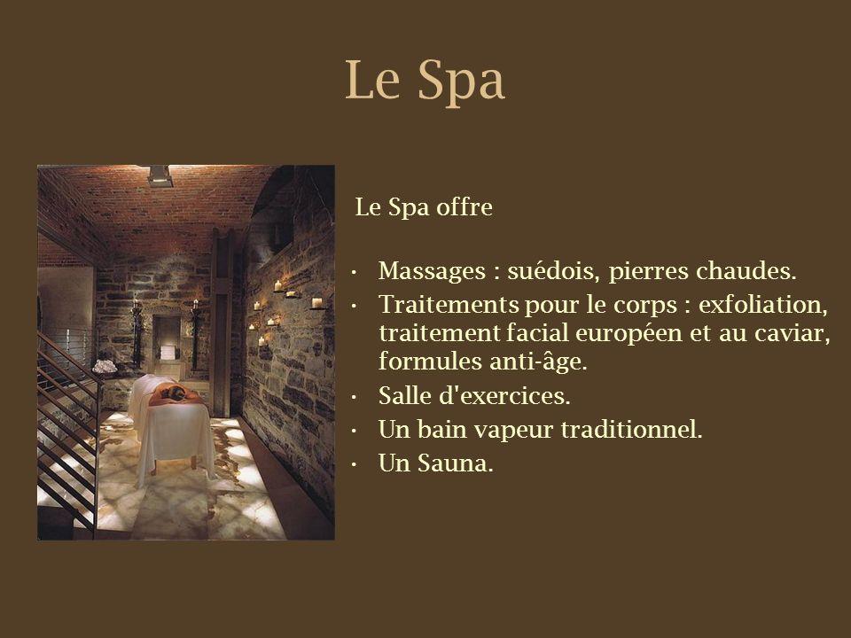 Le Spa Le Spa offre Massages : suédois, pierres chaudes.