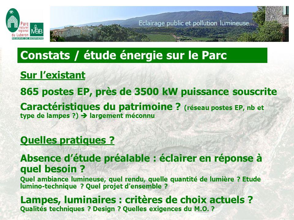 Constats / étude énergie sur le Parc Eclairage public et pollution lumineuse… Caractéristiques du patrimoine ? (réseau postes EP, nb et type de lampes