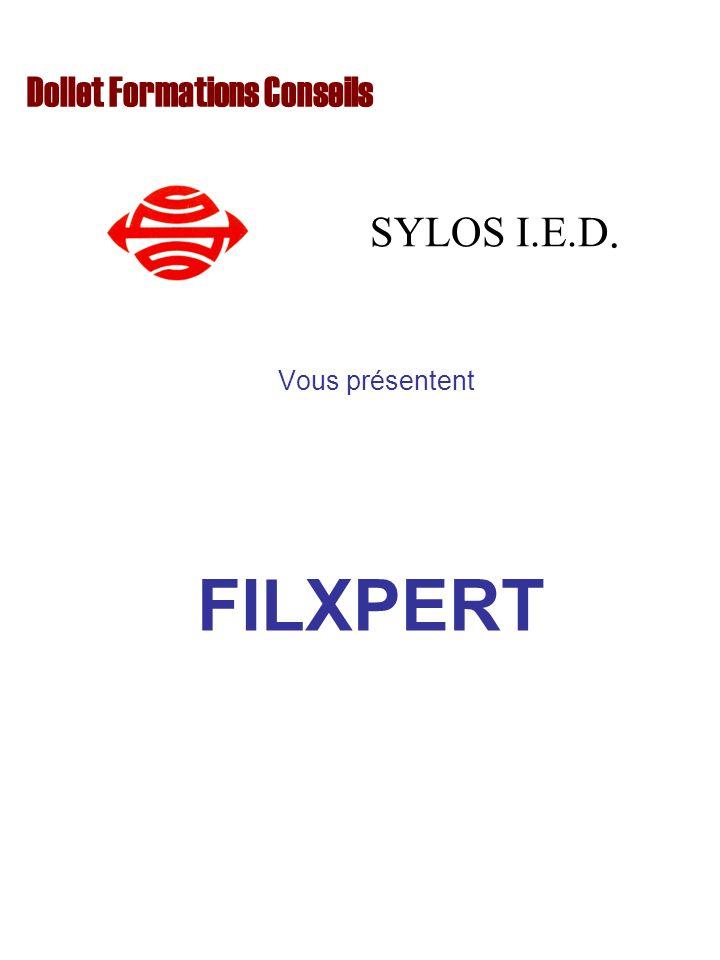 Vous présentent Dollet Formations Conseils SYLOS I.E.D. FILXPERT