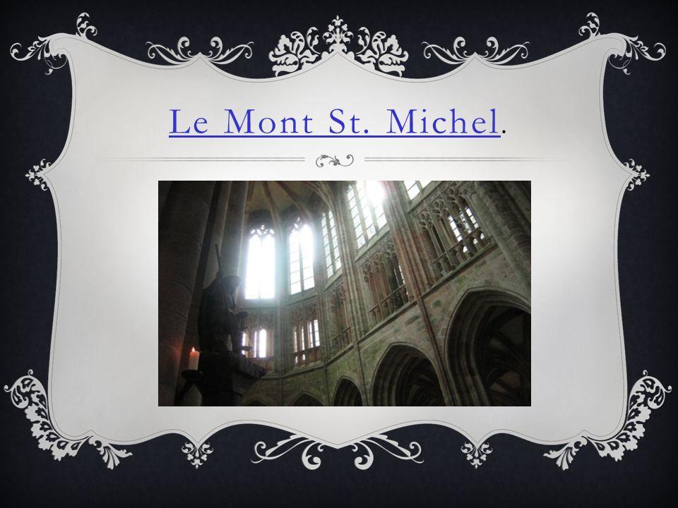 Le Mont St. Michel.